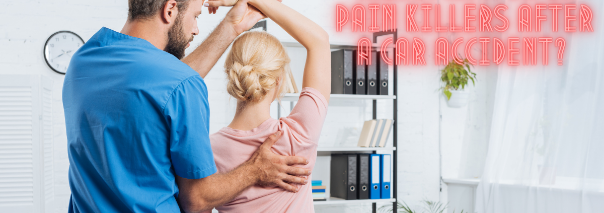 Chiropractor or Pain Killers After a Car Accident?
