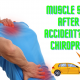 Muscle Spasms After Car Accident? Visit a Chiropractor